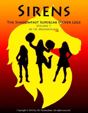 Cover art for the ebook Sirens, volume one of the Shadowfast supercar driver logs.
